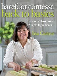 Barefoot Contessa Back to Basics Cookbook